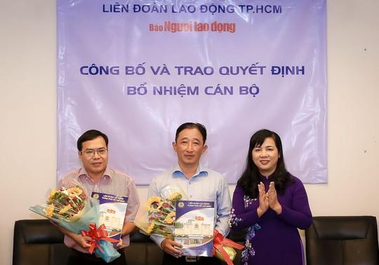 Báo Người Lao Động có 2 phó tổng biên tập mới - Ảnh 1.