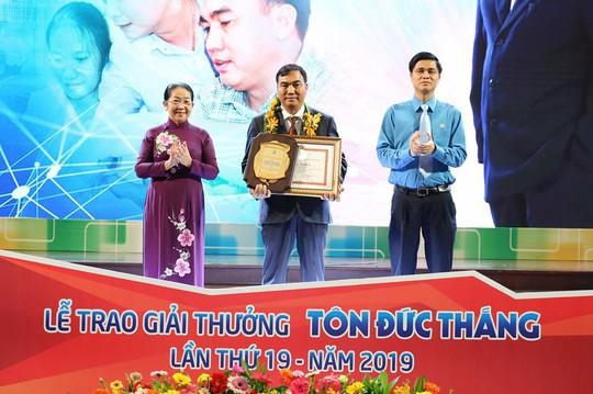 Giải thưởng Tôn Đức Thắng năm 2019: Vinh danh 10 kỹ sư, công nhân tiêu biểu - Ảnh 3.