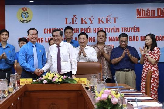 Báo Nhân Dân ký kết Chương trình phối hợp tuyên truyền về công nhân, Công đoàn  - Ảnh 1.