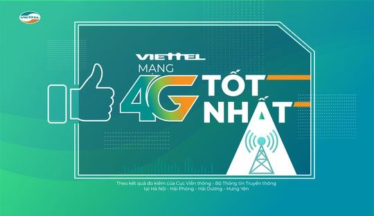 Tốc độ 4G Viettel tốt nhất Việt Nam - Ảnh 1.