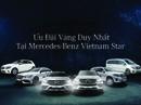 Ưu đãi vàng duy nhất tại Mercedes-Benz Vietnam Star