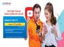 Học trực tuyến, kiếm tiền trên Youtube bằng 4G MobiFone siêu tiết kiệm