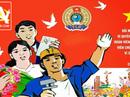 Đa đạng hình thức tuyên truyền về công nhân - Công đoàn