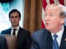 Con rể Tổng thống Trump bị gạt ra rìa?