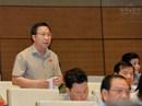 Đại biểu Lưu Bình Nhưỡng tranh luận với Tổng Thanh tra Chính phủ