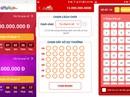 Loạn ứng dụng mua vé xổ số Vietlott trực tuyến