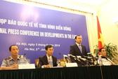 Họp báo về Biển Đông: Đáp lại thiện chí của Việt Nam, Trung Quốc hung hăng hơn