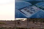 Kiến nghị xử lý dứt điểm dự án 6,7 tỉ USD tại Kiên Giang