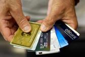 Thẻ tín dụng mất tiền triệu vì giao dịch 'ma' ở nước ngoài