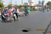 """TPHCM: """"Hố tử thần"""" gần chợ Bến Thành"""