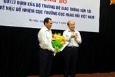 Bổ nhiệm Cục trưởng Hàng hải mới thay ông Dương Chí Dũng