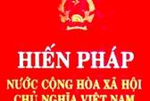 Công bố toàn văn Dự thảo sửa đổi Hiến pháp 1992