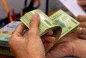 Chi 21.700 tỉ đồng để tăng lương từ 1-7