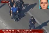Mỹ: Xả súng tại sân bay Los Angeles