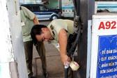 Gần 20.000 lít xăng được giám định không đạt chuẩn