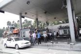 Bị cấm, trạm thu phí đắt nhất Việt Nam vẫn hoạt động