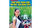 Ngày 25-2, phát hành Cẩm nang tuyển sinh ĐH, CĐ 2013