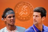 18 giờ: Kỷ lục gia Nadal đấu kẻ phá bĩnh Djokovic