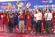 Đội PVF lần đầu vô địch U17 quốc gia