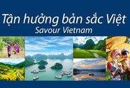 Khởi động 2 cuộc thi Tận hưởng bản sắc Việt