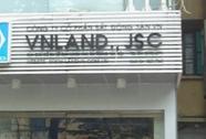 Bắt Tổng Giám đốc Công ty Bất động sản VN Land