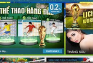 Rầm rộ cá độ World Cup