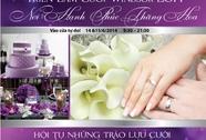 Triển lãm cưới Windsor 2014 - Nơi hạnh phúc thăng hoa