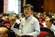 Đại biểu Trương Trọng Nghĩa tha thiết đề nghị QH ra Nghị quyết về Biển Đông