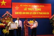 Truy tặng hai cá nhân danh hiệu Anh hùng LLVT Nhân dân