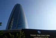 Đà Nẵng bàn tính chuyện di chuyển trung tâm hành chính 2.100 tỉ