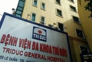 2 bệnh nhân tử vong sau khi gây mê tại bệnh viện tư