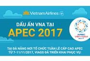 Dấu ấn VNA tại APEC 2017