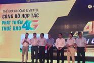 Thế Giới Di Động cùng Viettel phổ biến công nghệ 4G tại Việt Nam
