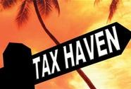 Việt Nam thất thu vì 15 thiên đường thuế