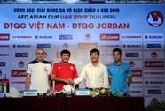 Tháng ăn chay nhưng Jordan vẫn quyết thắng Việt Nam
