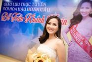Hoa hậu Hoàn cầu Đỗ Trần Khánh Ngân: Không bằng chứng có sắc đẹp là không trí tuệ