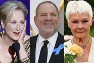 """Meryl Streep, Judi Dench xấu hổ vì """"ông trùm"""" Hollywood quấy rối tình dục"""