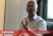"""Ông Nguyễn Đức Kiên: """"BOT tốt, doanh nghiệp vận tải chơi xấu"""""""
