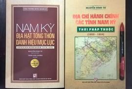 Thêm 2 tập khảo cứu về Nam Kỳ của nhà nghiên cứu Nguyễn Đình Tư