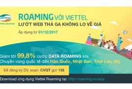 Công tác, du lịch Mỹ - Nhật - Thái - Hàn dùng data roaming Viettel với giá chỉ từ 400 đồng/MB