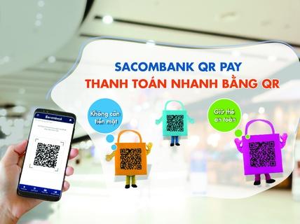 Sacombank chấp nhận thanh toán nhanh bằng QR