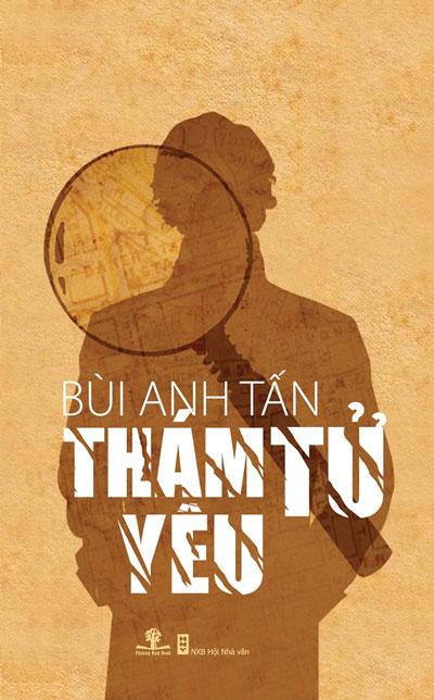 Bìa tiểu thuyết Thám tử yêu của Bùi Anh Tấn