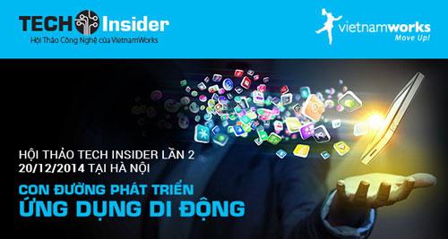 TECH Insider sẽ là nơi để bạn trẻ học hỏi nhiều kinh nghiệm từ các chuyên gia công nghệ