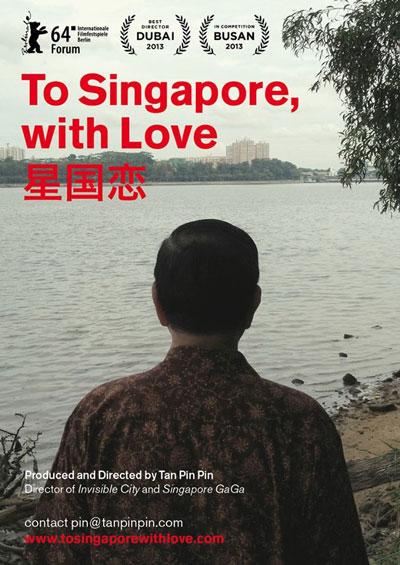 Áp phích phim tài liệu To Singapore, With Love của đạo diễn Tan Pin Pin Ảnh: FACEBOOK
