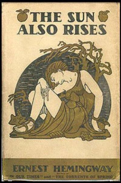 Trang bìa của tiểu thuyết The Sun Also Rises trong lần xuất bản đầu tiên năm 1926 Nguồn: WIKIPEDIA