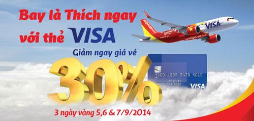 VietJet  giảm ngay 30% giá vé cho chủ thẻ Visa