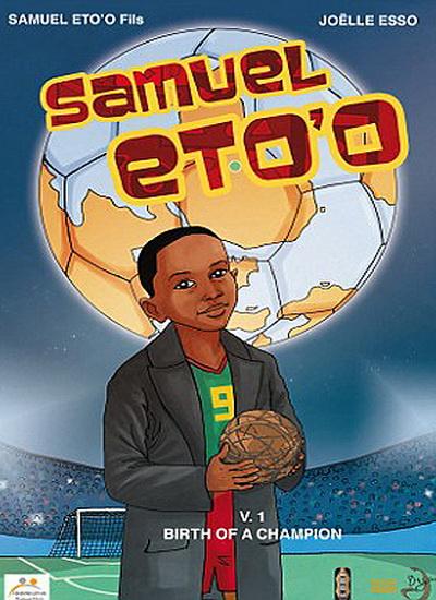 Samuel Etoo: Tập Nhà vô địch chào đời