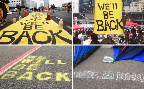 Khẩu hiệu Chúng tôi sẽ trở lại (Well be back) nổi trội ở Kim Chung. Ảnh: SCMP