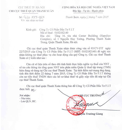 Văn bản của Chi cục Thuế quận Thanh Xuân (Cục Thuế TP Hà Nội) xác nhận Công ty CP Đầu tư F.I.T không nợ thuế nhưng Tổng cục Thuế vẫn bêu tên doanh nghiệp này nợ gần 20 tỉ đồng