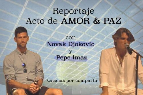 Djokovic nhờ cậy thế giới tâm linh của Pepe Imaz